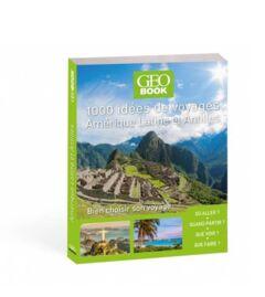 1000 idées voyage Amérique latine Antilles
