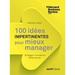 Xerfi : 100 vérités du management - Ebook