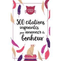 300 citations pour ronronner de bonheur - Ebook