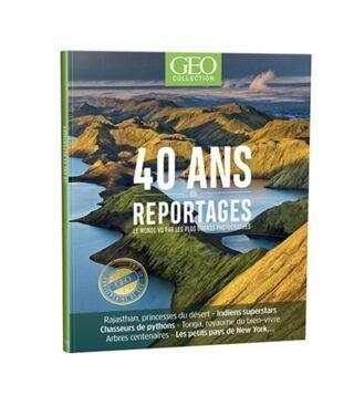 40 ans de reportages