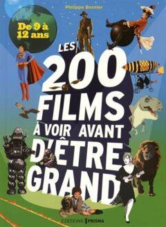 200 films à voir avant d'être grand pour les 9/12 ans - Ebook