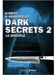 EBOOK - Dark secrets 2 - Le disciple
