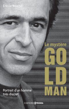 Ebook Le mystère Goldman - Portrait d'un homme très discret