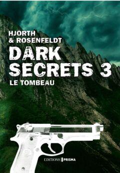 Ebook Dark secrets 3 - Le tombeau