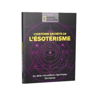 L'histoire secrète de l'ésotérisme