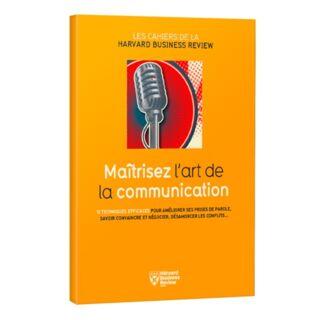 Maîtriser l'art de la communication
