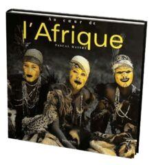 LIVRE - Au coeur de l'Afrique