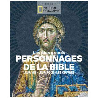 Les plus grands personnages de la Bible