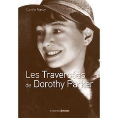Les Traversées de Dorothy Parker - Ebook