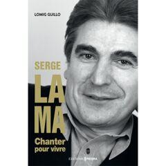 Serge Lama : chanter pour vivre - Ebook