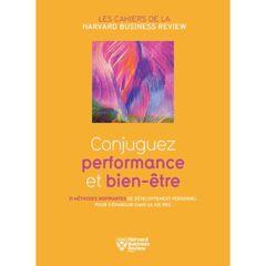 Conjuguez performance et bien être - Ebook