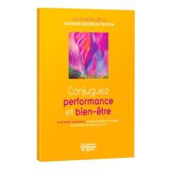 Conjuguez performance et bien être
