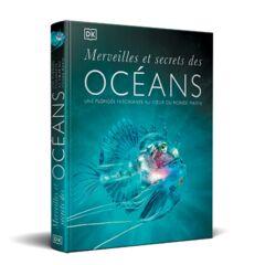 Merveilles et secrets des océans