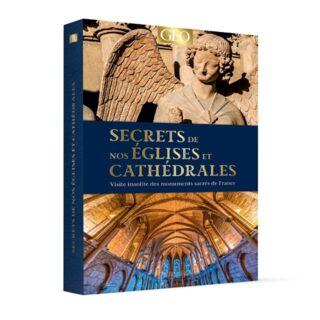 Secrets de nos églises et cathédrales en France