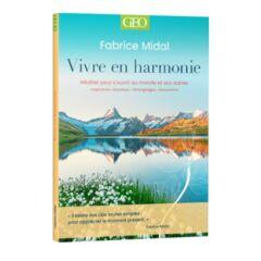 Vivre en harmonie - Fabrice Midal