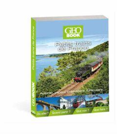 livre GEObook Petits trains de France 2015