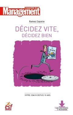 Décidez vite, décidez bien - Ebook