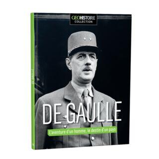 De Gaulle, l'aventure d'un homme, le destin de la France