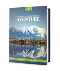 Geo Aventure (meilleures destinations découvertes)
