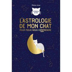 L'astrologie de mon chat pour mieux nous comprendre - Ebook