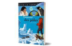 Livre + DVD - Voir la Terre - Dans l'immensité des pôles