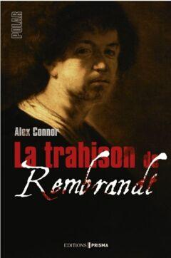 Ebook La trahison de Rembrandt