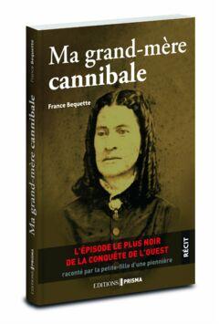 Ma grand mère cannibale - 16.50€ PMT CPT