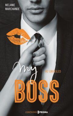 My Boss #2 Unveiled - Ebook