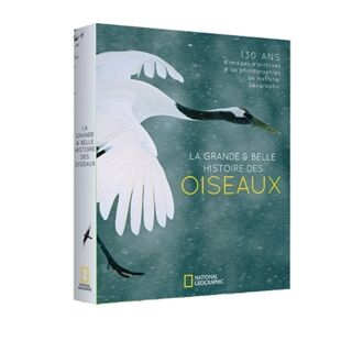 La Grande et belle histoire des oiseaux