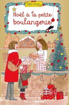 Noël à la petite boulangerie - Ebook