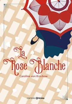 La rose blanche - Ebook