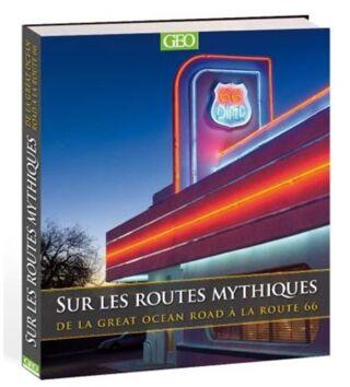 Livre Sur les routes mythiques - 29.95€