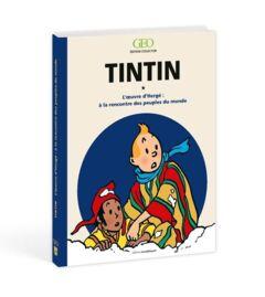 Tintin - L'œuvre d'Hergé : à la rencontre des peuples du monde