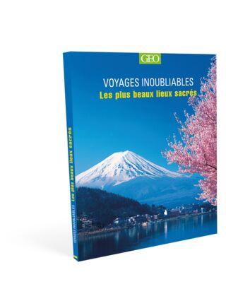 Voyages inoubliables - les plus beaux lieux sacrés - 19.95€