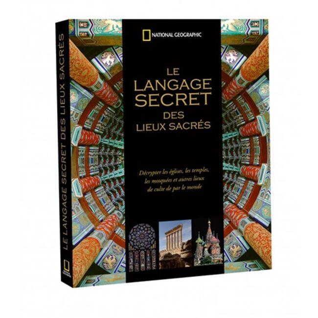 Le langage secret des lieux sacrés