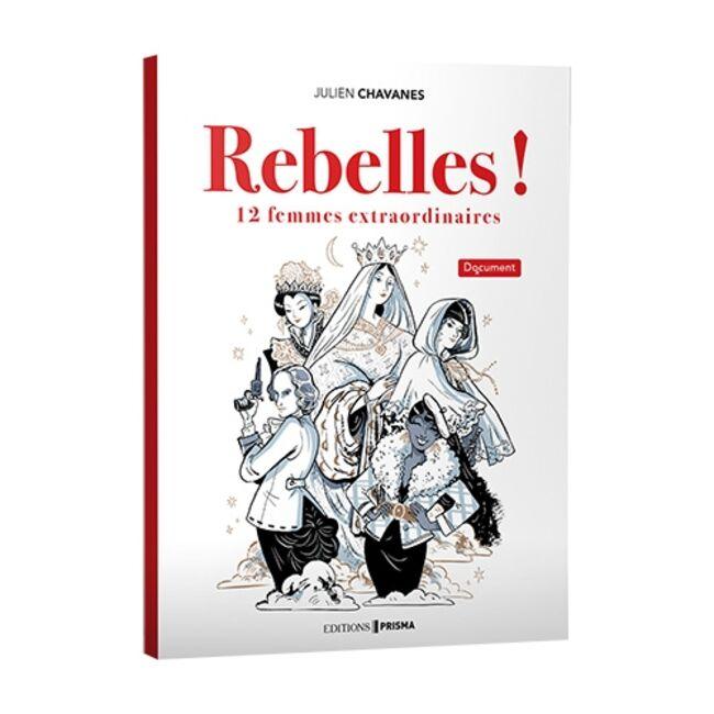 Rebelles !