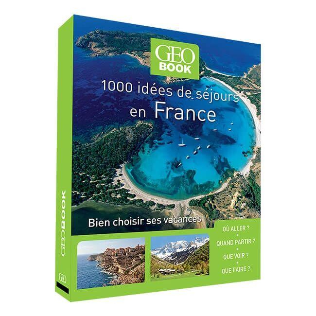 Geobook-1000-idées-de-sejour-en-france
