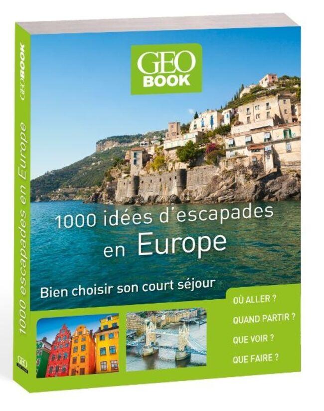 geobook-100-idees-d-escapades-en-europe