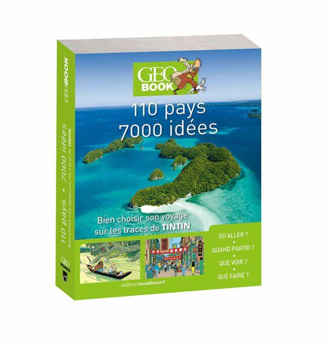 GEOBOOK 110 pays - 7000 idées (édition Tintin)