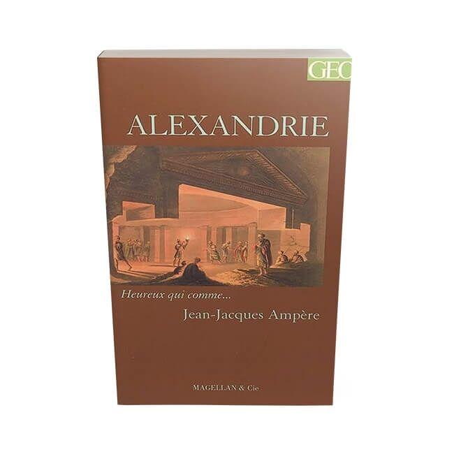 Heureux-qui-comme-Alexandrie