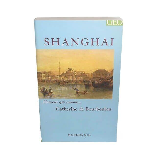 Heureux-qui-comme-Shanghai