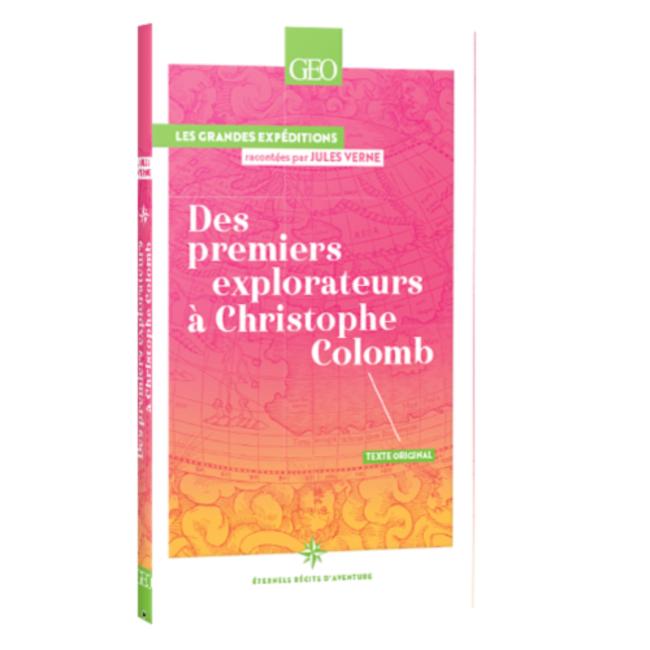 Récits d'aventure Jules Vernes - Tome 1 Des premiers explorateurs à Christophe Colomb