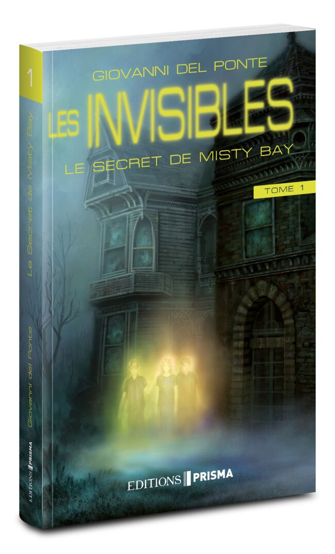 Les invisibles et le secret de Misty Bay - Tome 1