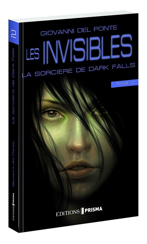 Les invisibles et la sorcière de Dark Falls - Tome 2