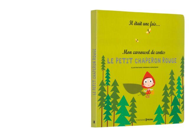 Mon carrousel de contes - Le petit chaperon rouge