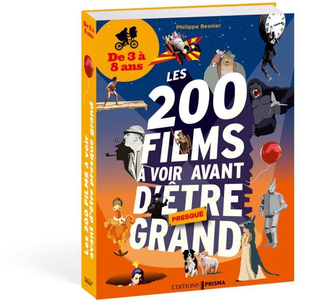 Les 200 films à voir avant d'être grand - De 3 à 8 ans