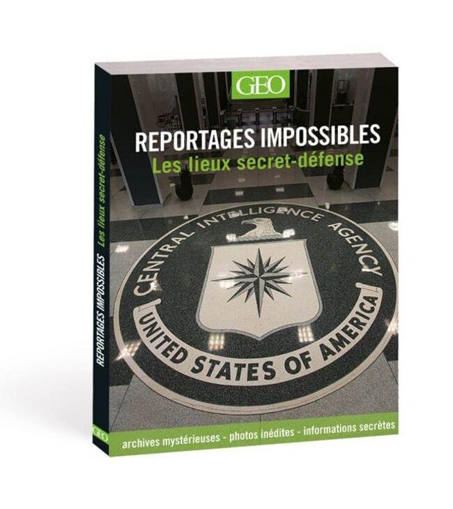 reportages-impossibles-les-lieux-secret-défense