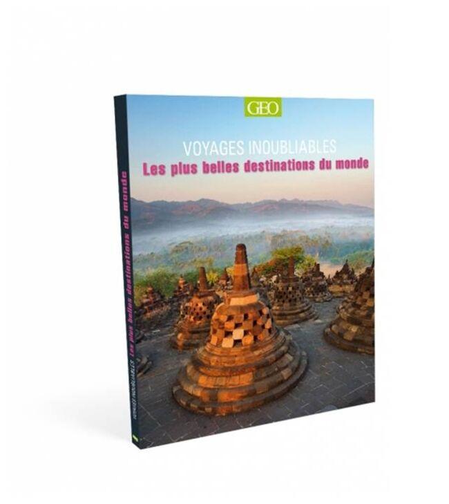 Voyages-inoubliables-plus-belles-destinations-du-monde-ed2016